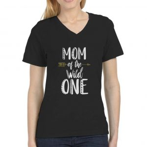 Mom Of The Wild One Funny 1st Birthday V-Neck Fitted Women T-Shirt Gift Idea