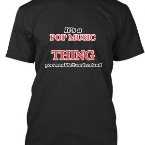Its A Pop Music Thing Premium Tee T-Shirt