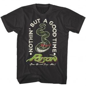 Poison Nothin But a Good Time Snake Men's T Shirt Open Up Rock Band Concert Tour