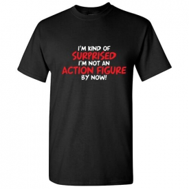 Action Figure Sarcastic Adult Cool Graphic Gift Idea Humor Funny T Shirt