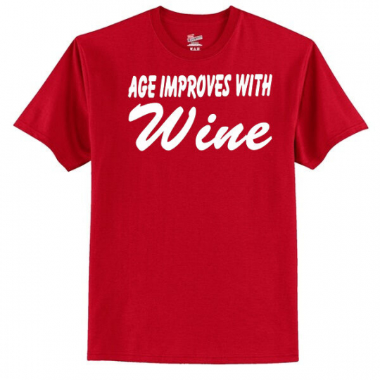 Age Improves With Wine Men's T-Shirt ----- Funny --- Humor --- Laugh --- Novelty