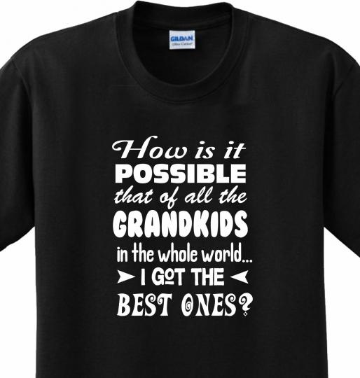 Best Grandkids in the World Grandma Grandpa Funny Silly Joke T-shirt Any Size