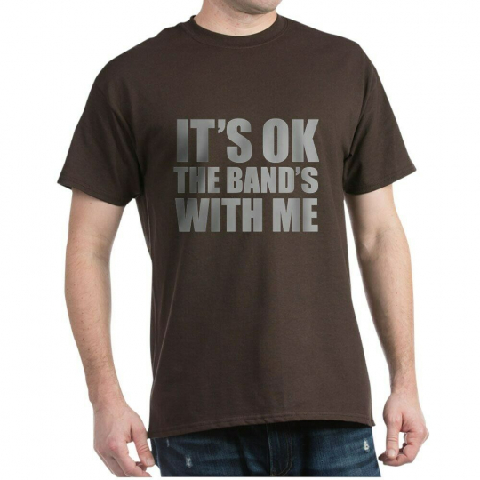 CafePress The Band's With Me Dark T Shirt 100% Cotton T-Shirt (619182493)