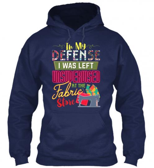 Casual Quilting Hilarious - In My Defence I Was Left Gildan Hoodie Sweatshirt