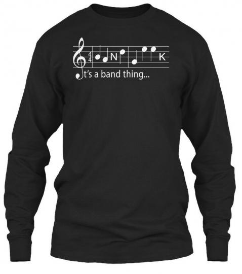 Comfortable Marching Band March - 4 N K It's A Gildan Long Sleeve Tee T-Shirt