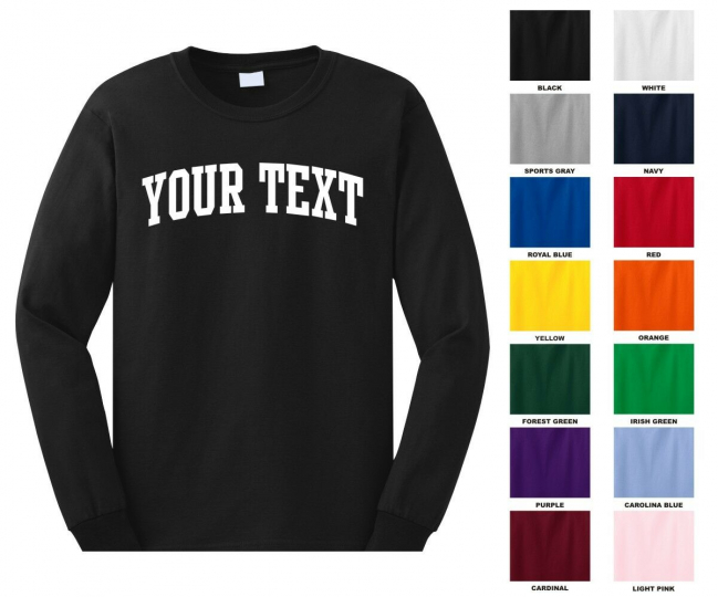 Custom Personalized Long Sleeve T-shirt, Choose Text Front Only, ARCHED TEXT