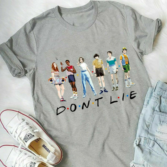 Don't Lie Stranger Things Season 3 Hilarious Hawkins Upside Down Friends T Shirt