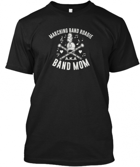 Easy-care Band Mom Marching - Roadie A.k.a Hanes Hanes Tagless Tee T-Shirt