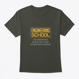 Engineering School Hilarious Gift For En Hanes Tagless Tee T-Shirt