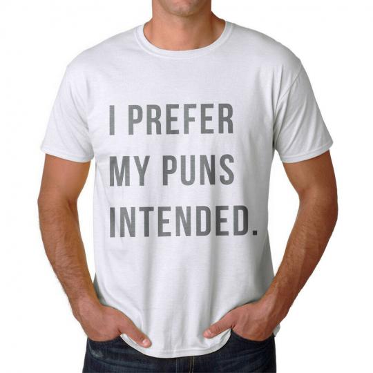 Funny I Prefer My Puns Intended Graphic Men's White T-shirt