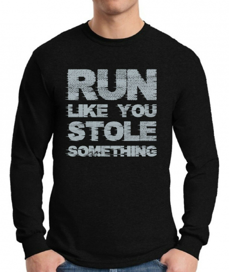 GYM  Long Sleeve T shirts Tops Shirts Run Like You Stole Something Men's Cool