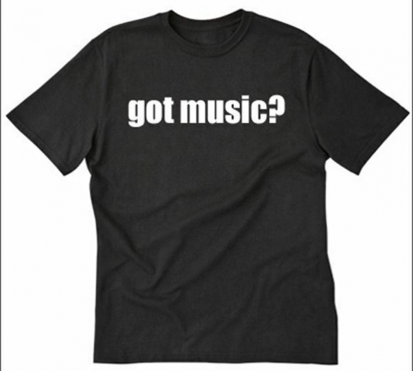 Got Music? Shirt Funny Hilarious Band Geek Rocker Musician Tee T-Shirt Music