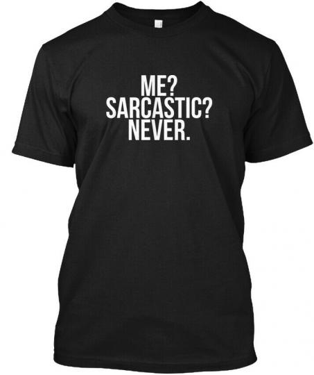 Great gift Me Sarcastic Never Puns, Jokes Hanes Hanes Tagless Tee T-Shirt