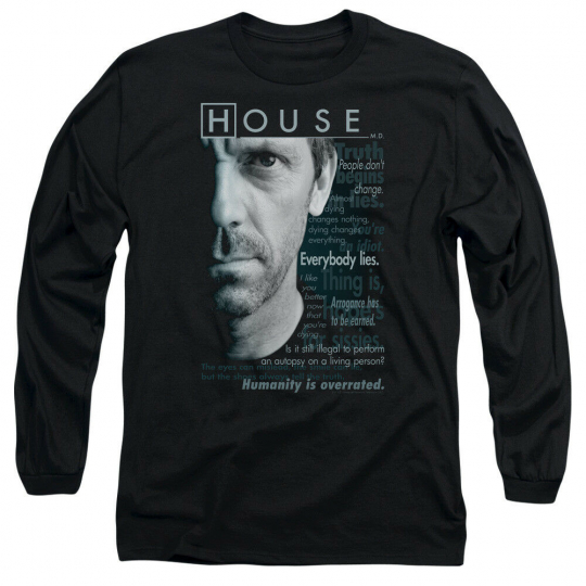 House TV Show Dr. House Quotes HOUSEISMS Adult Long Sleeve T-Shirt S-3XL