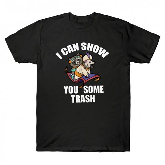 I Can Show You Some Trash Funny Didelphimorphia Raccoon Men's T Shirt Cotton Tee