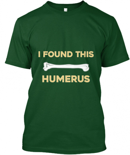 I Found This Humerus Humor Punny Pun - Hanes Tagless Tee T-Shirt