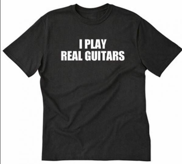 I Play Real Guitars T-shirt Funny Music Musician Band Guitar Player Tee Shirt