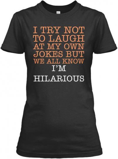Im Hilarious S Gildan Women's Tee T-Shirt