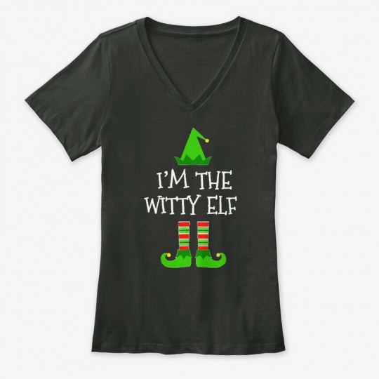 Im The Witty Elf Christmas T Gift BELLA+CANVAS Women's V-Neck Tee