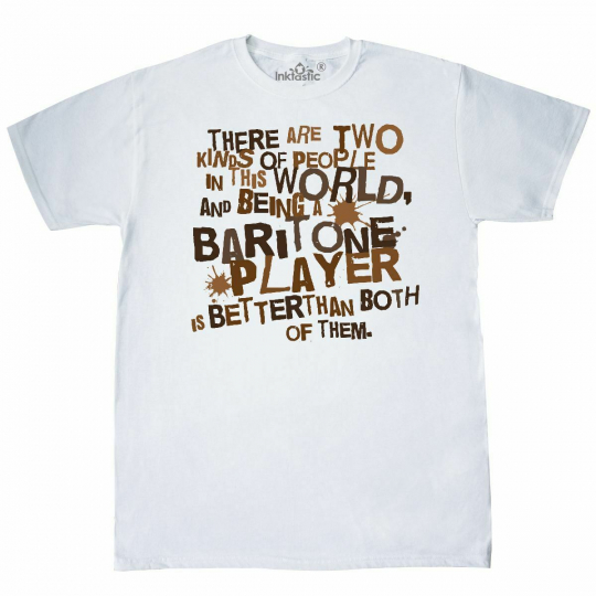 Inktastic Baritone Music Funny Quote T-Shirt Instrument Musical Instruments Band