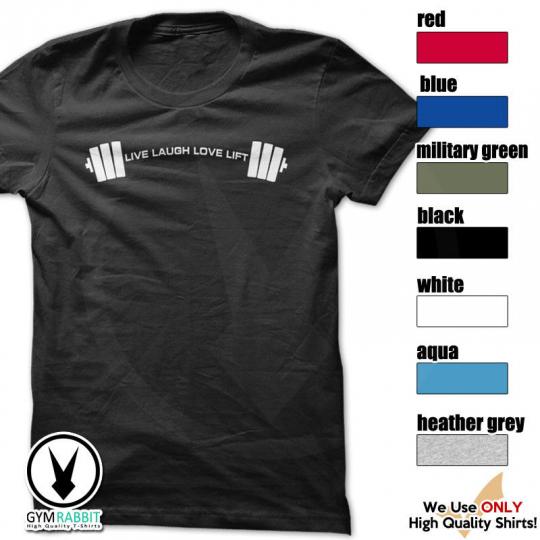 LIVE LAUGH LOVE LIFT Tshirt Workout Gym Body Building Fitness Motivation c521