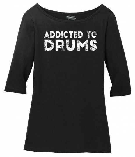 Ladies Addicted To Drums Scoop 3/4-Slv Tee Drummer Music Musician Band