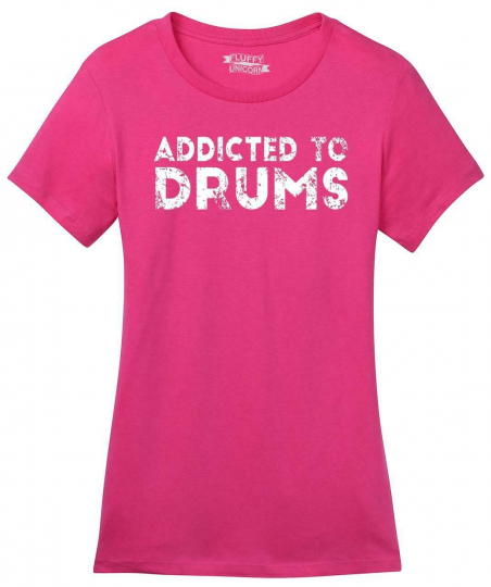 Ladies Addicted To Drums Soft Tee Drummer Music Musician Band