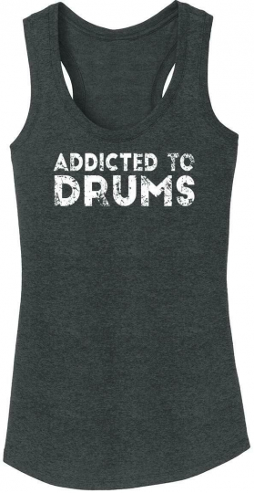 Ladies Addicted To Drums Tri-Blend Tank Top Drummer Music Musician Band