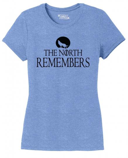 Ladies North Remembers Tee Gamer Thrones TV Show Gift Tee Tri-Blend Tee Dragons