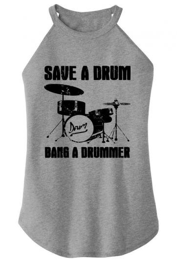Ladies Save Drum Bang Drummer Rocker Music Band Musician
