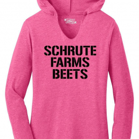 Ladies Schrute Farms Beets Hoodie Shirt Office Tv Show Humor Tee Shirt