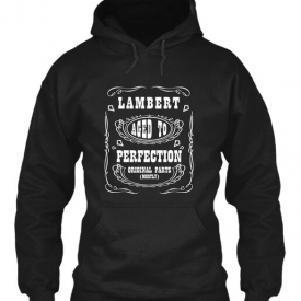 Lambert Aged To Perfection Gildan Hoodie Sweatshirt