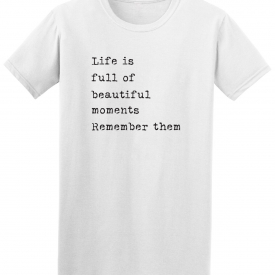 Life Is Full Of Moments Photography Tee – Image by Shutterstock