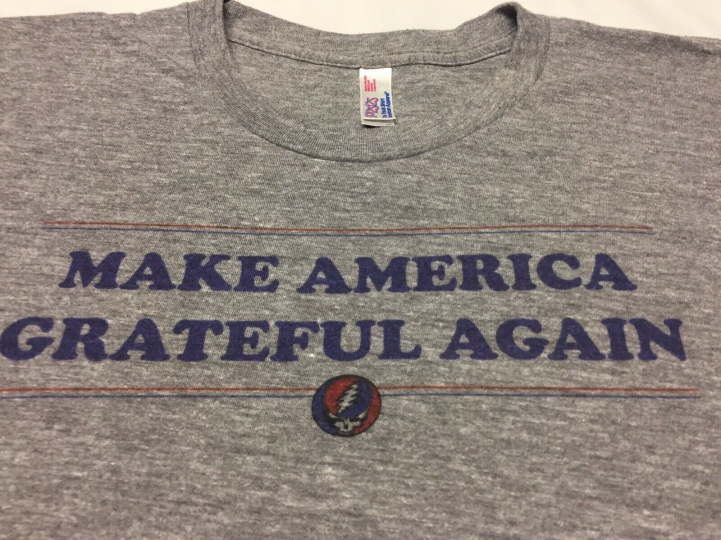 Make America Grateful Again Gray T-Shirt Tri Blend Rayon Dead Garcia Deadhead