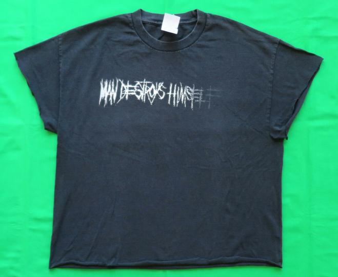 Man Destroys Himself Vintage T Shirt 00's Tour Concert Thrash Metal Grind Band A