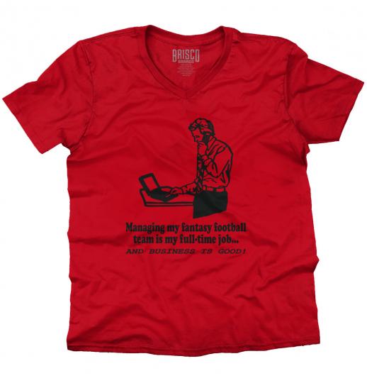 Managing My Fantasy Football Team Full Time V-Neck Tee Shirts T-Shirt For Mens