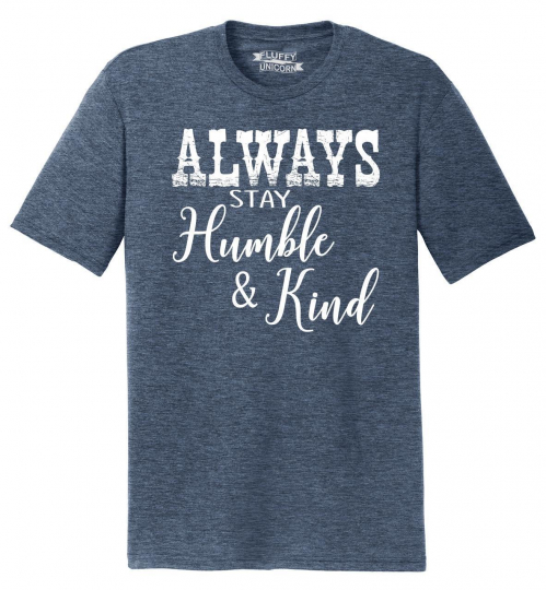 Mens Always Stay Humble & Kind Country Music Song Tri-Blend Tee Redneck