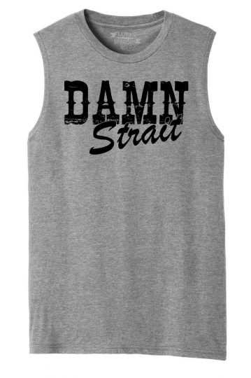 Mens Damn Strait Muscle Tank Country Music Concert Party
