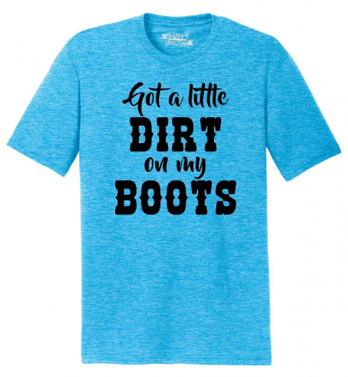 Mens Got A Little Dirt On My Boots Tri-Blend Tee Country Music Concert Party