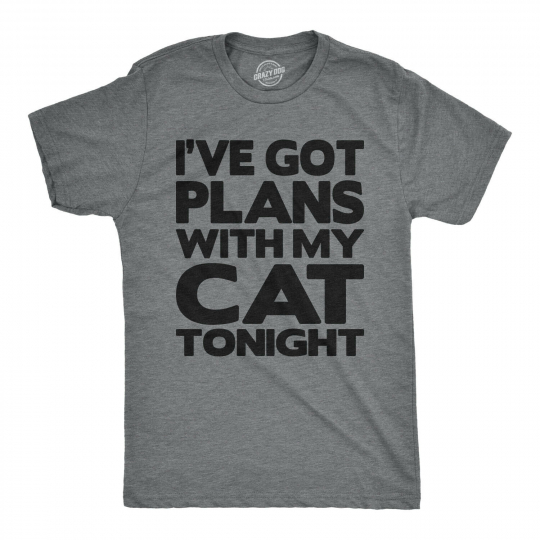 Mens I Have Plans With My Cat Tonight Tshirt Hilarious Sarcastic Pet Kitten Tee