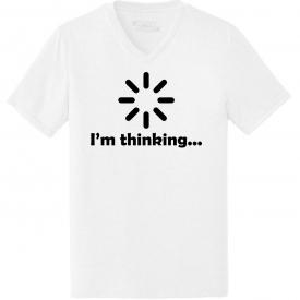 Mens I'm Thinking Thinking Loading Technology Humor Tee Triblend V-Neck Party