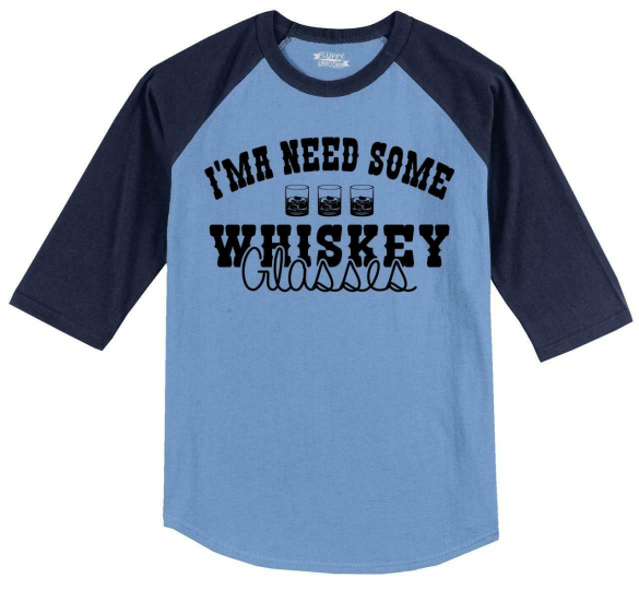 Mens Ima Need Some Whiskey Glasses 3/4 Raglan Country Music Concert Alcohol