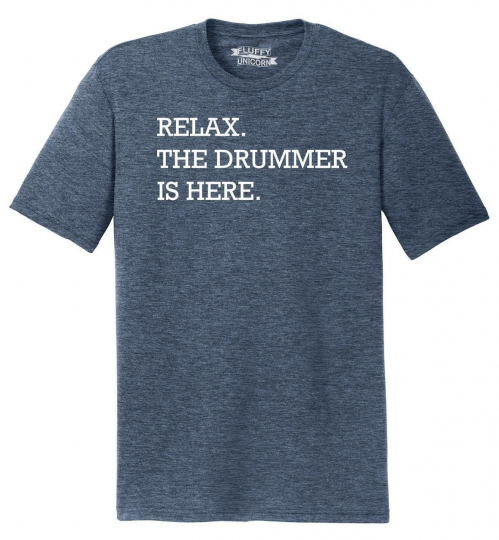 Mens Relax The Drummer Is Here Tri-Blend Tee Music Band Drums Shirt