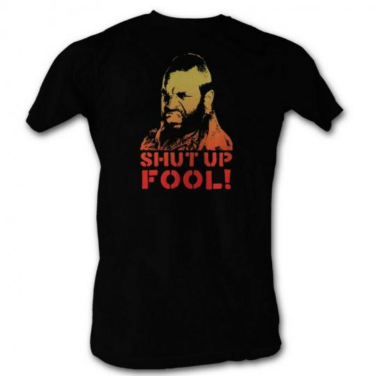 Mr. T Shut Up Fool Adult T-Shirt Tee