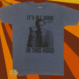 New Mister Rogers It's All Good In This Hood Men's Vintage Throwback T-Shirt