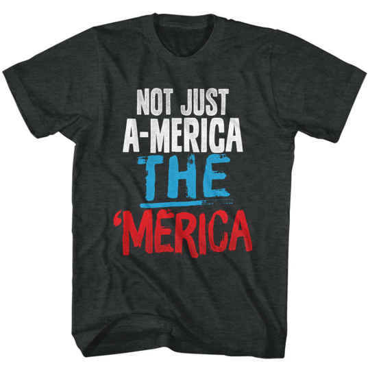 Not Just A-merica THE 'MERICA USA Red White Blue Political Adult T-Shirt Tee