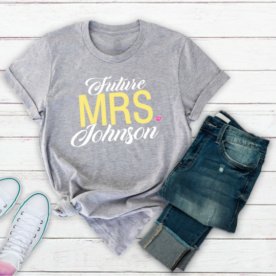 Personalized Tee Future Mrs [LAST NAME] T-Shirt for Bride Engagement Shirt Gift