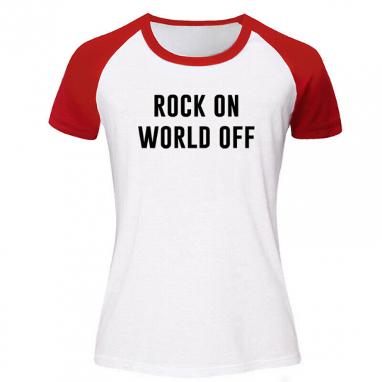 ROCK ON WORLD OFF festival Tshirt music concert hip hop house rave Top Funny Tee