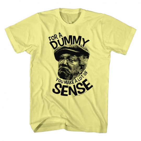 Redd Foxx TV Sitcom For A Dummy You Make A Lot Of Sense Yellow Adult T-Shirt