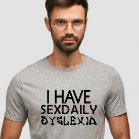 Sex Daily Dyslexia Funny Shirt for Men Women Unisex Top Adult Humor S M L XL 2XL